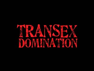 PK Vegas Presents Transex Domination